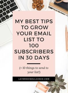 Want to know how to go from zero to 100 email subscribers in 30 days? Building an email list is so important as a blogger, so I'm dishing out my best tips for how to grow your email list.
