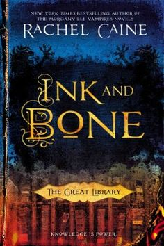 Ink and bone by Rachel Caine ---- Ruthless and supremely powerful, the Great Library is now a presence in every major city, governing the flow of knowledge to the masses. Alchemy allows the Library to deliver the content of the greatest works of history instantly, but the personal ownership of books is expressly forbidden. (Sept)