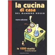 This is in Italian! And you can even buy it on Amazon! I have an older edition and it is a good regional cookbook.  If you want to brush your Italian.