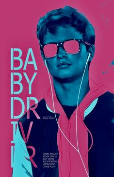 BABY DRIVER Great Films, Good Movies, Sick Baby, Cute Romance, Baby Driver, Cinema, Alternative Movie Posters, Movie Poster Art, Cultura Pop
