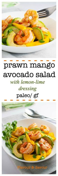 On your table in 15 minutes! Paleo and gluten-free Prawn (or Shrimp) Mango Avocado Salad with Lemon-Lime Dressing.