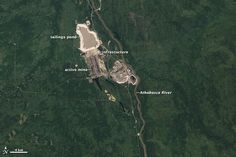 NASA Satellite Images: Tar Sands in 1984 and Tar Sands Now : TreeHugger