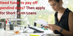 Short Term Loans- Useful Finance at Bad Financial Situation