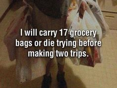 You know its really funny but everytime I go grocery shopping this is how I am. I do not want to make that second trip out to the car. Come to think of it don't know why I don't when I end up going at least two or three times anyway. LOL Too funny. Funny Quotes, Funny Memes, Humour Quotes, Gym Humour, Epic Quotes, Gym Memes, Fitness Humor, Motivational Sayings, Random Quotes