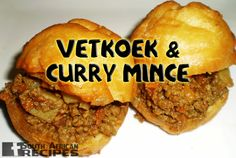 South African Recipes VETKOEK & CURRY MINCE (the coo coo cook)