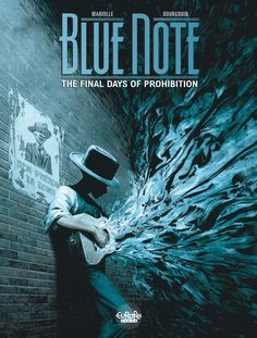 Blue Note #2 - The Final Days of Prohibition (Issue)
