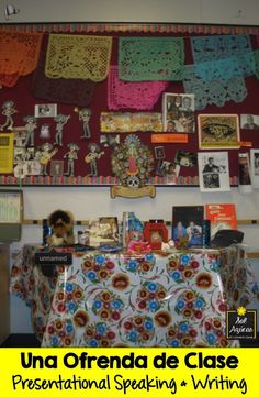 """My intermediate / advanced Spanish students' class """"ofrenda"""". They also presented about a deceased person or animal who was special to them, in the target language."""