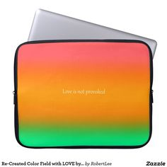 Re-Created Color Field with LOVE by Robert S. Lee Laptop Computer Sleeve#love #Scripture #Bible #Jesus #Christ #Lord #God #Robert #S. #Lee #art #Neoprene #Laptop #Sleeve #graphic #design #colors #sleeve #electronics #tech #laptop #mac #apple #girls #boys #men #women #ladies #style #for #her #him #gift #want #need #love #customizable