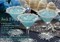 JACK FROST MARTINI Makes 4 drinks Combine: 1 cup pineapple juice ½ cup ounces) light rum or vodka ½ cup ounces) blue curacao ½ cup ounces) cream of coconut (not coconut milk) 10 to 12 ice cubes Mix together and strain into martini glass. Rim the Christmas Drinks, Holiday Cocktails, Cocktail Drinks, Cocktail Recipes, Alcoholic Drinks, Blue Drinks, Christmas Eve, Drink Recipes, Christmas Parties