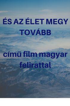 Nézd meg ezt a filmet és biztos, hogy másképp látod majd a világot! Movie Nights, Quotes, Movies, Quotations, Films, Cinema, Movie, Film, Movie Quotes