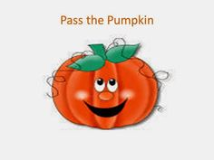 I have posted about this before, but I REALLY love the Pass the Pumpkin song/activity. This year, I came up witha new powerpoint for my fi...