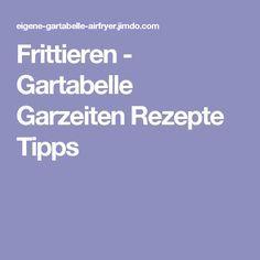 Frittieren - Gartabelle Garzeiten Rezepte Tipps