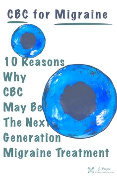 CBC may be the next-generation migraine treatment. 10 Things You Should Know About CBC and Migraine. Migraine Vs Headache, Migraine Triggers, Tension Headache, Migraine Relief, Pain Relief, Epilepsy Medication, Epilepsy Treatment