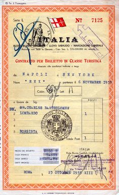 Steamship Ticket Contract for Tourist Class Passage on the Italia SS Rex 1935 for a Dr. Charles Bartolomew Lombardo from Naples to New York. Vintage Labels, Vintage Ephemera, Vintage Paper, Journal Pages, Junk Journal, Vintage Prints, Vintage Posters, Scrapbooking Freebies, Digital Scrapbooking