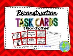 Reconstruction Era Reconstruction Task Cards and Recording Sheet for Student…