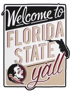 Welcome to Florida State Y'all