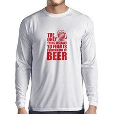 N4206L Camiseta de manga larga To Fear to run out of Beer gift (Large Blanco Red) #regalo #arte #geek #camiseta