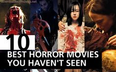 Top 10 Best Horror Movies Would you pay to watch this movie?