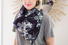 Throw on a great scarf with a t-shirt and jeans to transform your look from so-so to wow!
