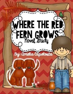 Where the Red Fern Grows {A Comprehensive Book Study}