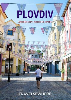 Plovdiv, Bulgaria - An Ancient City with a Youthful Spirit, via @travelsewhere