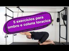 5 exercícios para ombro e coluna torácica - YouTube