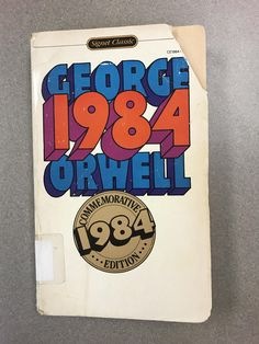 "My copy of ""1984"" by George Orwell (Commemorative 1984 Edition)"