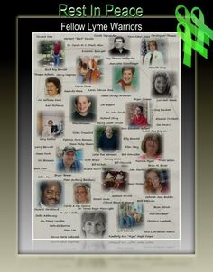 Those who recently passed from Lyme disease.