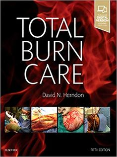 Recent advances in research have resulted in tremendous changes in burn management. Stay fully up to date with the new edition of Total Burn Care, by Burns Care, Reading Online, Books Online, Problem Based Learning, Respiratory Therapy, Infection Control, New Chapter, Pediatrics, Free Books
