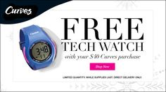 Free tech watch with your $40 curves purchase