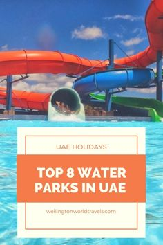 Top 8 Water Parks in UAE to visit on your UAE Family Holiday - Wellington World Travels Eastern Holiday, Travel With Kids, Family Travel, Legoland Theme Park, Holiday Tops, Family Holiday, Surf Pool, Travel Nursery, Vacation Mood