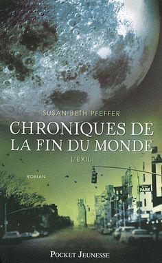 Chroniques de la fin du monde T2: l'exil (Susan Beth Pfeffer) | Des livres, des fils et un peu de farine...