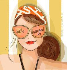 ***Hello Weekend
