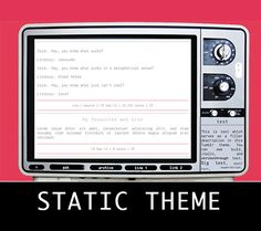 theme 01 - static theme | static preview | code features: my first actual theme~ customisable colors, some images, and two custom links notes: tv image credits here, static gif credits here. both are...