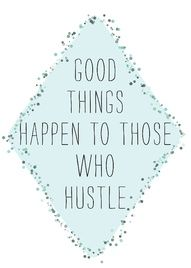 my softball coach lives by the word hustle!