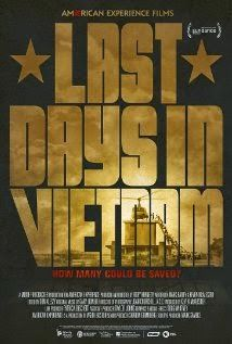 Free Download Last Days in Vietnam Full Movie (HD Quality) - During the chaotic