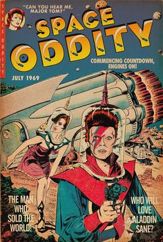 """comic books """"Space Oddity"""" re-imagines the classic 1969 David Bowie song as a science-fiction comic book. Plenty of Bowie references strewn about, from """"The Man Who Sold the Worl Rock Posters, Band Posters, Music Posters, Posters For Room, Comics Vintage, Vintage Comic Books, Comic Books Art, Pulp Fiction Book, Pulp Fiction Comics"""