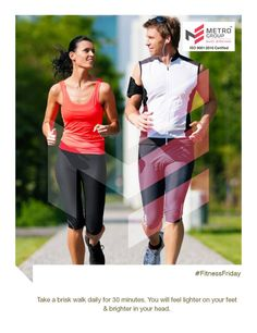 #FitnessFriday  Take a brisk walk daily for 30 minutes. You will feel lighter on your feet & brighter in your head.  www.metrogroupindia.com  #metrogroupindia #mumbai #realestate #luxury #luxurioushouse #property #homesellers #bestexperience