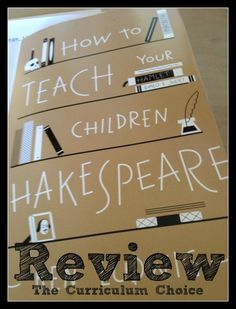 How To Teach Your Children Shakespeare - a review by Barb Harmony Art Mom