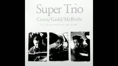 Windows - Chick Corea (Super Trio)