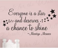 I know someone who could use this!  Marilyn Monroe Everyone's a Star Removable Wall Decal Sticker