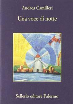 I libri del commissario Montalbano che hanno ispirato la serie Tv – Una voce di notte