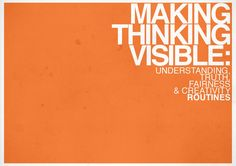 Make Thinking Visible Routines A collection of 4 sets of thinking routines. Visible Thinking Routines, Visual Thinking Strategies, Visible Learning, Critical Thinking Skills, Teaching Strategies, Habits Of Mind, Visual Literacy, Inquiry Based Learning, 21st Century Learning