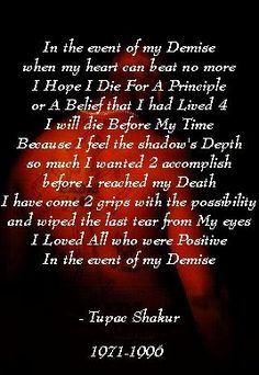 in the event of my demise  Tupac Shakur