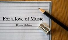 Drawing Challenge 1 – For the love of Music 365 Photo Challenge, Music Drawings, Drawing Challenge, Make Time, Challenges, My Love, Fun, Photos, Pictures