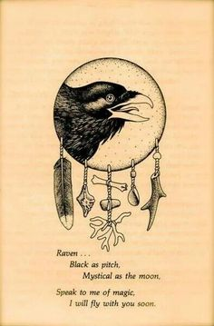 """""""Black as pitch, Mystical as the moon. Speak to me of Magic, I will fly with you soon"""" Raven, one of my totems. A page from Medicine Cards by Sams & Carson. I love my Medicine Cards. Animal Spirit Guides, Spirit Animal, Wiccan, Magick, Quoth The Raven, Raven Art, Crows Ravens, Animal Totems, Book Of Shadows"""
