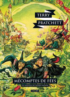 Nouvelle édition ! Mécomptes de fées de Terry Pratchett, Les Annales du…