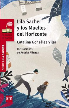 +9 Lila Sacher y los Muelles del Horizonte
