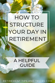 Read this helpful guide that helps you to structure your retirement day. Retirement Strategies, Retirement Advice, Retirement Parties, Retirement Planning, Preparing For Retirement, Early Retirement, Plan Canada, Social Security Benefits, Life Skills