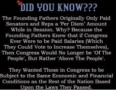 What changed? How does congress continue to have more millionaires then the private sector? We should go back to paying only a per-diem maybe then they will get their heads out of their as*es Political Quotes, Political Views, Political Topics, Political Corruption, Good To Know, Did You Know, Conservative Politics, Hard Truth, Founding Fathers